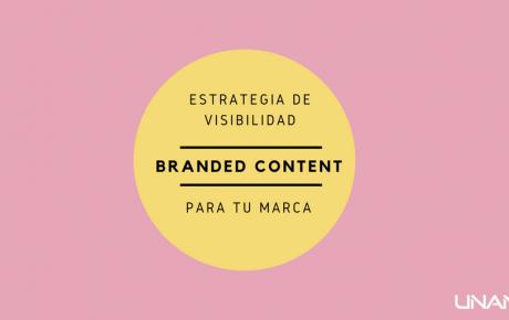 estrategia branded content con ejemplos